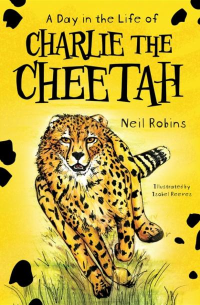 Day in the Life of Charlie the Cheetah - Neil Robins