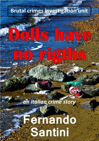 Dolls have no rights - Fernando Santini
