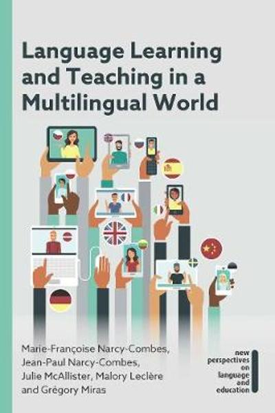 Language Learning and Teaching in a Multilingual World - Marie-Francoise