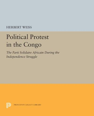 Political Protest in the Congo - Herbert Weiss
