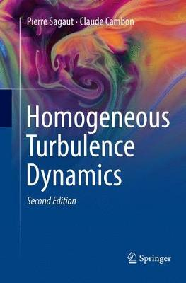 Homogeneous Turbulence Dynamics - Pierre Sagaut