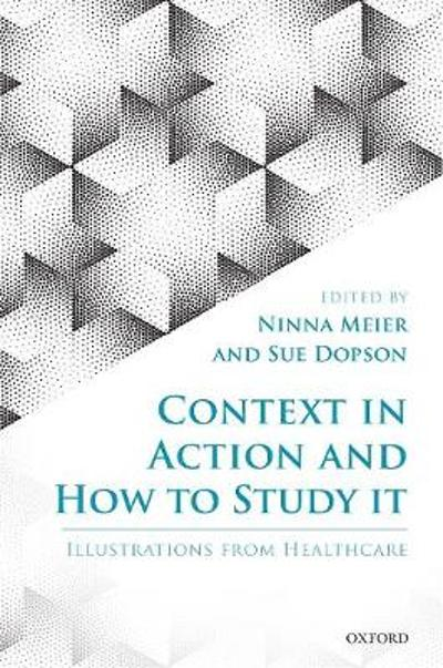 Context in Action and How to Study It - Ninna Meier