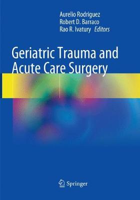 Geriatric Trauma and Acute Care Surgery - Aurelio Rodriguez
