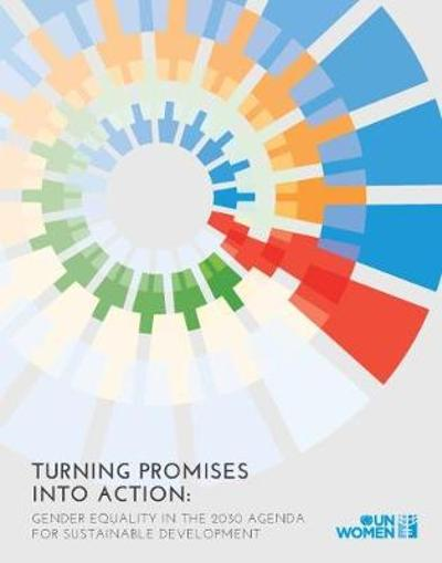 Turning promises into action - United Nations Entity for Gender Equality and the Empowerment of Women