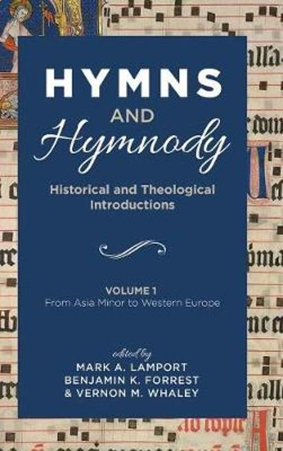 Hymns and Hymnody - Mark A Lamport