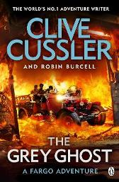 The Grey Ghost - Clive Cussler Robin Burcell