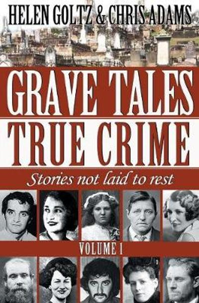 Grave Tales: True Crime - Helen Adams