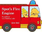 Spot's Fire Engine - Eric Hill Eric Hill