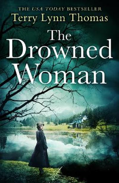 The Drowned Woman - Terry Lynn Thomas