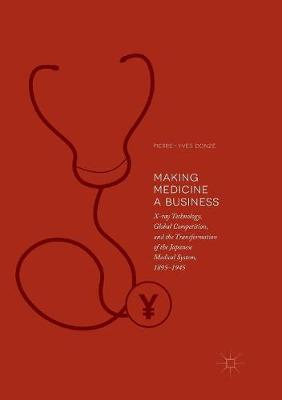 Making Medicine a Business - Pierre-Yves Donze