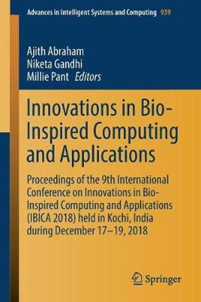 Innovations in Bio-Inspired Computing and Applications - Ajith Abraham