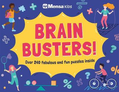 Mensa Kids - Brain Busters! - Mensa Ltd