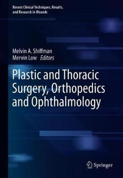 Plastic and Thoracic Surgery, Orthopedics and Ophthalmology - Melvin A. Shiffman