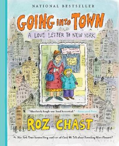 Going into Town - Roz Chast