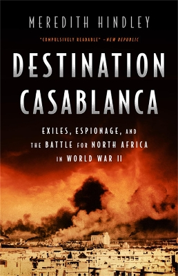 Destination Casablanca - Meredith Hindley