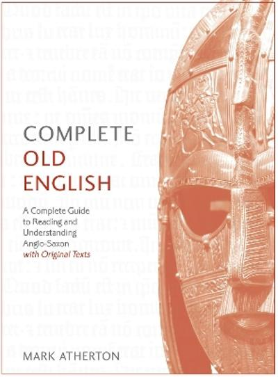 Complete Old English - Mark Atherton