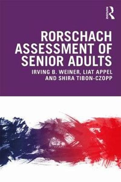 Rorschach Assessment of Senior Adults - Irving Weiner