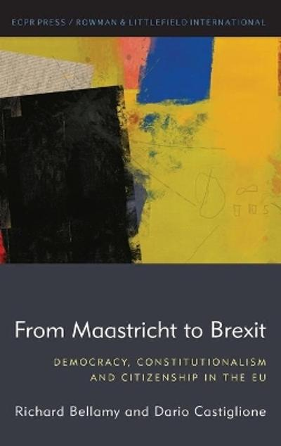 From Maastricht to Brexit - Richard Bellamy