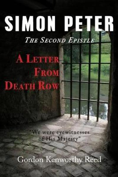 A Letter from Death Row - Gordon Kenworthy Reed