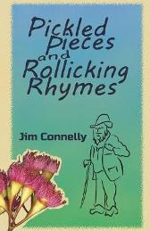 Pickled Pieces and Rollicking Rhymes - Jim Connelly