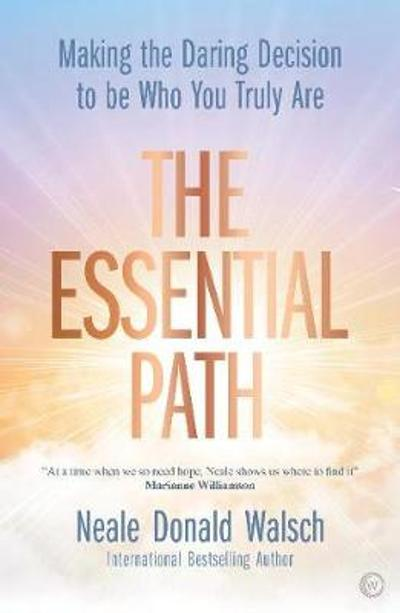 The Essential Path - Neale Donald Walsch