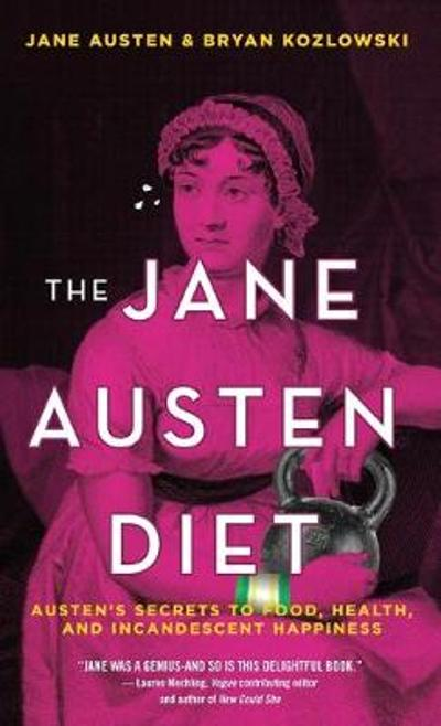The Jane Austen Diet - Bryan Kozlowski