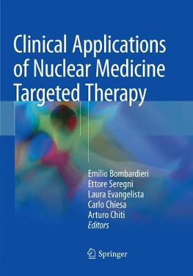 Clinical Applications of Nuclear Medicine Targeted Therapy - Emilio Bombardieri