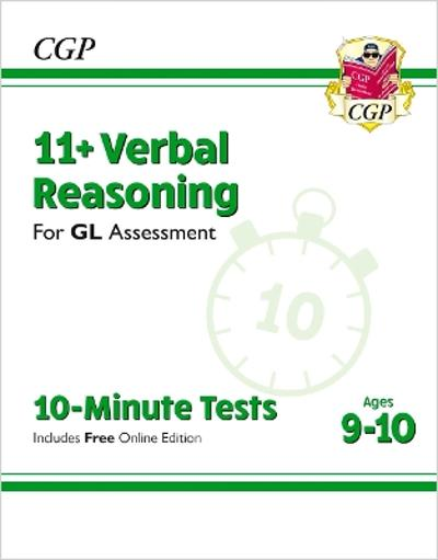 New 11+ GL 10-Minute Tests: Verbal Reasoning - Ages 9-10 (with Online Edition) - CGP Books