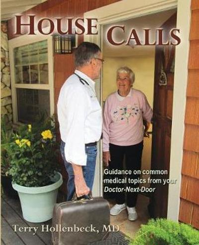 House Calls - Terry Hollenbeck