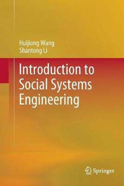 Introduction to Social Systems Engineering - Huijiong Wang
