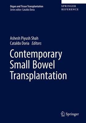 Contemporary Pancreas and Small Bowel Transplantation - Ashesh Piyush Shah