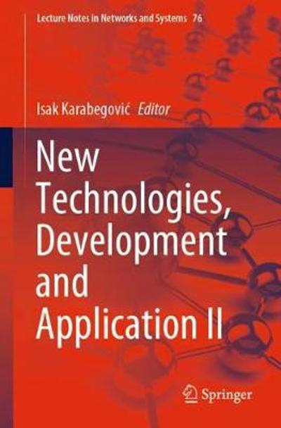 New Technologies, Development and Application II - Isak Karabegovic