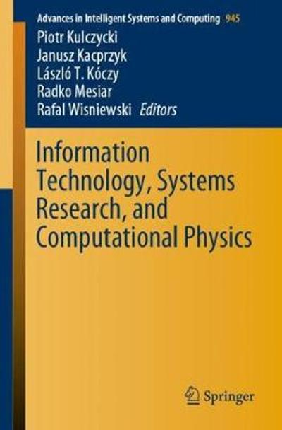 Information Technology, Systems Research, and Computational Physics - Piotr Kulczycki