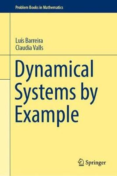 Dynamical Systems by Example - Luis Barreira