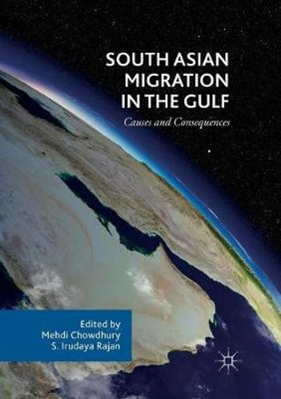South Asian Migration in the Gulf - Mehdi Chowdhury