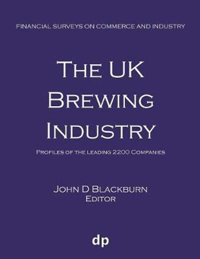 The UK Brewing Industry - John D Blackburn