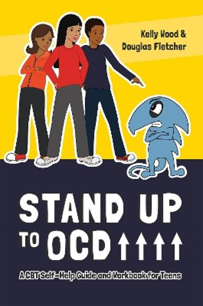 Stand Up to OCD! - Kelly Wood