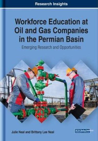 Workforce Education at Oil and Gas Companies in the Permian Basin - Julie Neal