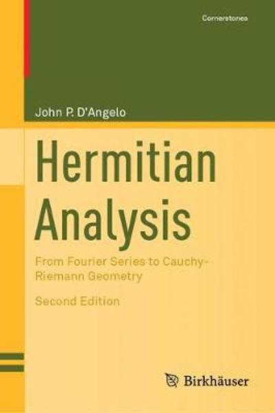 Hermitian Analysis - John P. D'Angelo