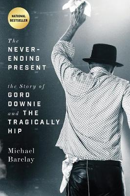 The Never-ending Present - Michael Barclay
