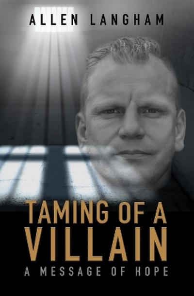 Taming of a Villain - Allen Langham