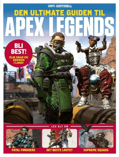 Den ultimate guiden til Apex Legends - Tore Sand