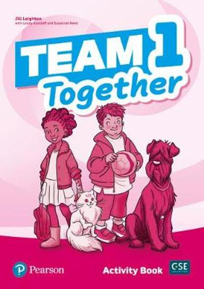 Team Together 1 Activity Book - Jill Leighton