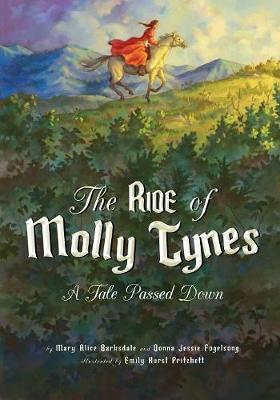 The Ride of Molly Tynes - Mary Alice Barksdale