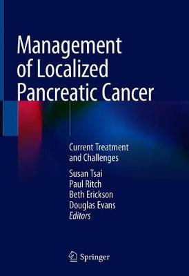 Management of Localized Pancreatic Cancer - Susan Tsai