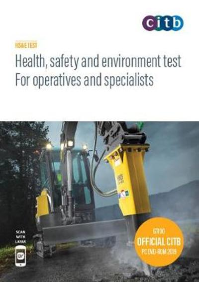 Health, safety and environment for operatives and specialists -