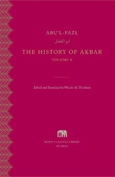 The History of Akbar, Volume 6 - Abu'l-Fazl