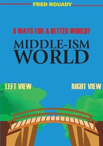 Middle-Ism World - Fred Rouady