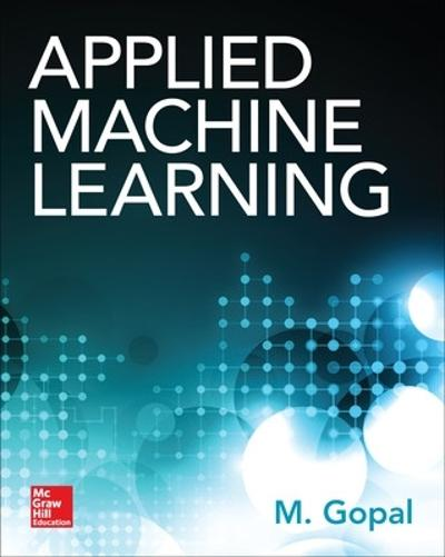 Applied Machine Learning - M Gopal