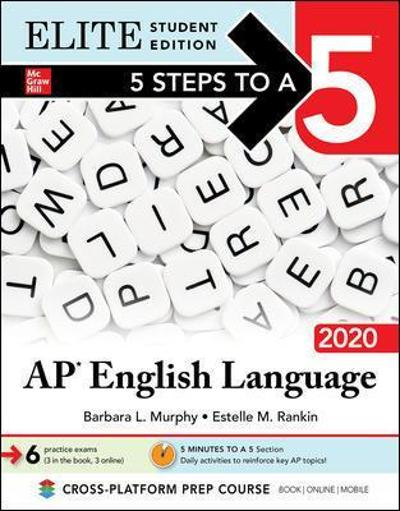 5 Steps to a 5: AP English Language 2020 Elite Student edition - Barbara Murphy